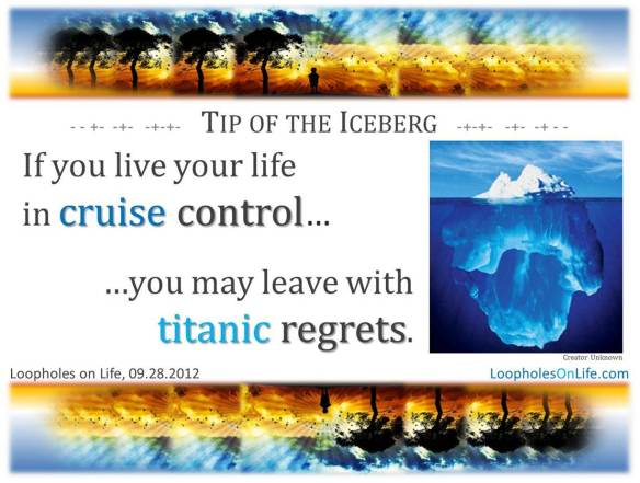 Live & leave with no regrets!