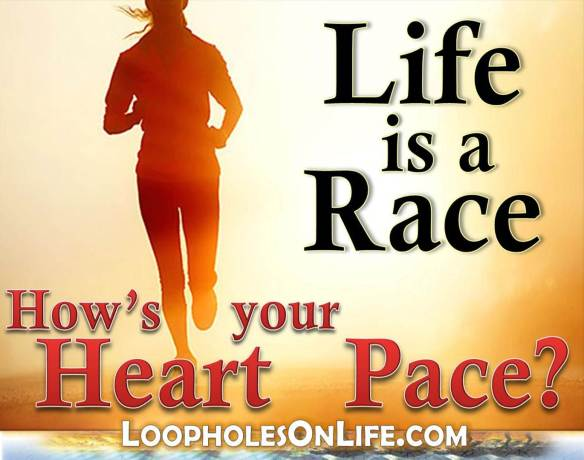 Life is a Race, how's your Heart Pace?